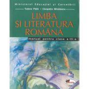 Limba si literatura romana- Manual pentru clasa a III-a ( Tudora Pitila, Cleopatra Mihailescu)