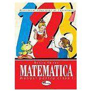 Matematica. Manual pentru clasa I