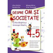 Om si societate - Grupa mijlocie (4-5 ani)