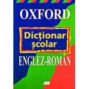 Dictionar scolar englez - roman (Oxford)