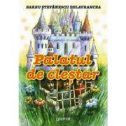 Palatul de clestar - B. S. Delavrancea