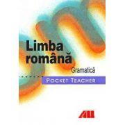 Limba romana - Gramatica (Pocket teacher)