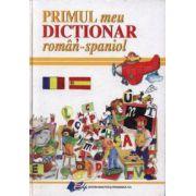 Primul meu dictionar roman - spaniol