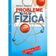 Probleme de fizica pentru gimnaziu