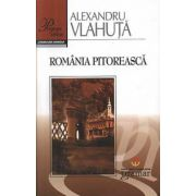 Romania pitoreasca Alexandru Vlahuta
