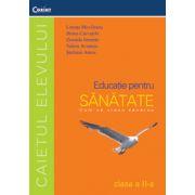 Educatie pentru sanatate - caietul elevului pentru clasa a II-a
