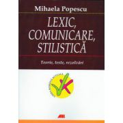 Lexic, comunicare, stilistica