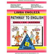 Manual de limba engleza, clasa V-a. Pathway to English Agenda