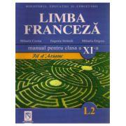 Manual pentru limba franceza clasa XI-a (Limba 2) Fil D'Ariane - Mihaela Cosma