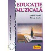 Manual Educatie Muzicala pentru clasa a VIII-a (Regeni Rausch)
