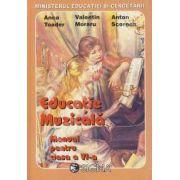 Manual Educatie Muzicala pentru clasa a VI-a - Anca Toader