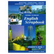 English Scrapbook-Student Book. Manual de limba engleza, clasa VII-a (Anul 6 de studiu)