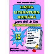 Limba si literatura romana pentru elevii de liceu cls a IX-a (Mariana Badea)