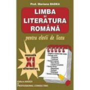 Limba si literatura romana, pentru elevii de liceu, (clasa a XI-a)