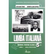 Limba Italiana. Manual clasa a V-a Limba 1 - Alice-Ileana Tanase