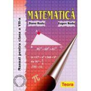 Matematica. Manual pentru clasa a VII-a - Dana Radu