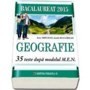 Geografie - 35 de teste dupa modelul MEN. Bacalaureat 2015 - Ed. Paralela 45