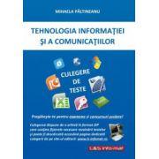 Tehnologia Informatiei si a Comunicatiilor - culegere de teste pentru clasele IX-X
