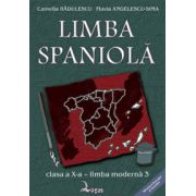 Limba spaniola. Manual pentru clasa a X-a, Limba 3 - Camelia Radulescu