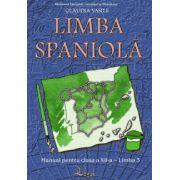 Manual pentru limba spaniola, clasa a XII-a, Limba moderna 3 (Claudia Vasile)