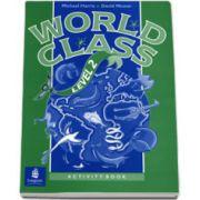 World class, level 2. Activity Book. Curs de limba engleza, pentru clasa a VI-a