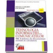 Manual Tehnologia Informatiei (TIC2) pentru clasa a XII-a