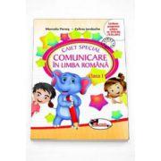 Caiet special de comunicare in limba romana pentru clasa I. Editia 2015 (Elefantel) - Marcela Penes