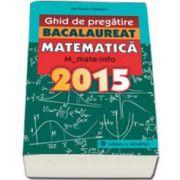 Subiecte rezolvate la matematica M1. Bacalaureat 2015