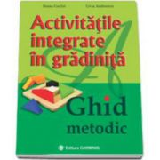 Activitatile Integrate in Gradinite - Ghid metodic (Livia Andreescu)