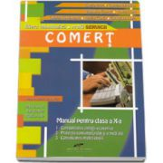 Manual pentru clasa a X-a. Comert - Tantica Petre, Gabriela Iordache