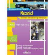 Manual pentru clasa a X-a. Mecanica de montaj, intretinere si reparatii - Aurel Ciocirlea-Vasilescu, Mariana Constantin