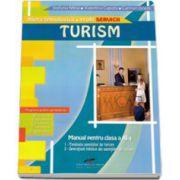 Manual pentru clasa a XI-a de Turism. Filiera tehnologica, profil SERVICII