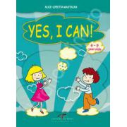 Yes, I Can. 6-9 year olds - Alice Loretta Mastacan