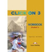Click On 3, Activity Book. Caietul elevului - Virginia Evans, Neil O'Sullivan