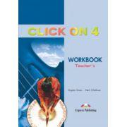 Click On 4, Teachers Workbook, Caietul profesorului pentru clasa a VIII-a