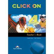 Click On 4, Teachers Book,(Manualul profesorului pentru clasa a VIII-a ) (Virginia Evans )