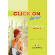 Click On Starter, Student Workbook, Caietul elevului - Virginia Evans