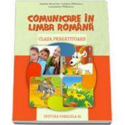 Comunicare in limba romana. Clasa pregatitoare - Daniela Berechet