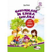 Comunicare in limba romana. Caiet pentru clasa I, semestrul II - Olga Paraiala