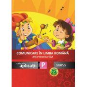 Comunicare in limba romana - caiet de aplicatii pentru clasa pregatitoare