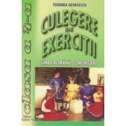 Culegere de exercitii - limba romana, comunicare (clasa a IV-a)