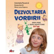 Dezvoltarea vorbirii -Grupa mare si grupa pregatitoare, (Roxana Gavrila)