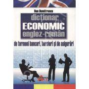 Dictionar Economic Englez-Roman de Termeni bancari, bursieri si de asigurari - Dan Dumitrescu
