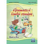 Gramatica limbii romane pentru clasa a IV-a (Aurelia Fierascu)