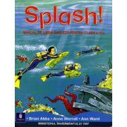 Engleza. Splash! Manual pentru clasa a IV-a - Brian Abbs