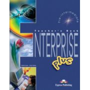 Enterprise Plus, Pre-Intermediate, Teachers Book. Curs de limba engleza pentrcu clasa VII-a - Virginia Evans