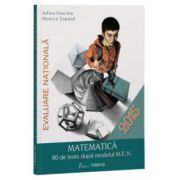 Evaluare nationala- Matematica 80 de teste - Adina Giuclea