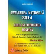 Evaluare Nationala 2014- Limba si literatura romana, clasa a VIII-a(Laura Buhaciuc)