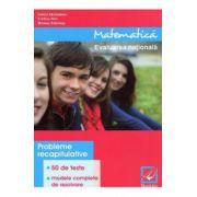 Evaluare nationala 2014-Matematica. (50 de teste, modele complete de rezolvare)
