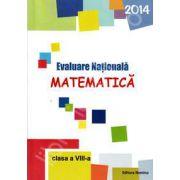 Evaluare Nationala 2014-Matematica. Clasa a VIII-a (Petrus Alexandrescu)